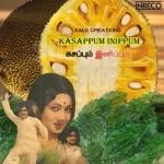 Kasappum Inippum songs