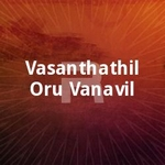 Vasanthathil Oru Vanavil songs