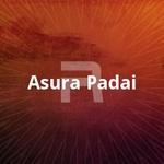 Asura Padai songs