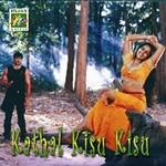 Kadhal Kisu Kisu songs