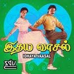 Idhaya Vaasal songs
