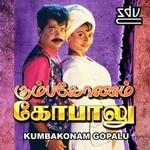 Kumbakonam Gopalu songs