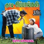 Kutti Sippaigal songs