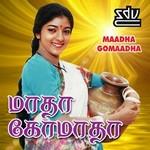 Maadha Gomaadha songs