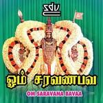 Om Saravana Bavaa songs