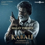 Kabali (Malay Version) songs