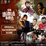 Oru Kuppai Kathai (OST) songs