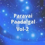 Paravai Paadalgal - Vol 2 songs