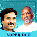 Super Duo - Karthik & Illayaraja songs