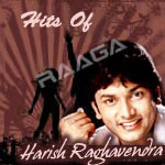 Hits Of Harish Raghavendra songs