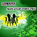 RAAGA - Non-Stop Party Mix (Vol 3)