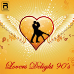 Lovers' Delight of 90's - Vol 2 songs