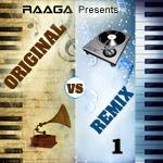 Original vs Remix - Vol 1 songs
