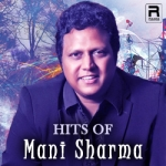 Hits of Mani Sharma songs