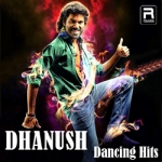 Dhanush Dancing Hits songs
