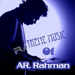 Theme Music Of ARR songs