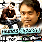 Harris Jayaraj For Gautham Menon songs
