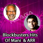 Blockbusters Hits Of Mani & ARR songs