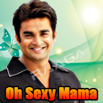 Oh Sexy Mama - Best Hits Of Maddy songs