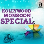 Kollywood Monsoon Special