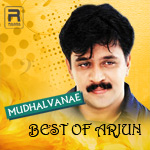 Mudhalvanae - Best Of Arjun songs