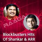 Blockbusters Hits Of Shankar & ARR