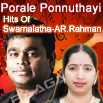 Porale Ponnuthayi... Hits Of Swarnalatha-AR. Rahman