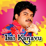 Isai Kanavu - Pa. Vijay Hits songs