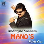 Andhiyile Vaanam - Mano's Melodies songs