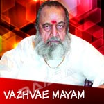 Vazhvae Mayam - Sad Songs Of Vaali songs