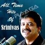 All Time Hits Of Srinivas songs