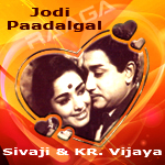 Jodi Paadalgal - Sivaji & KR. Vijaya songs