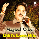 Magical Voice - Udit's Love Hits songs