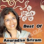 Anbendra Mazhaiyile - Best Of Anuradha Sriram songs