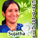 Evergreen Hits Of Sujatha songs