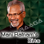 Mani Ratnam's Hits