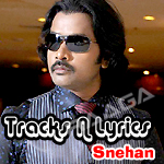 Tracks N Lyrics - Snehan songs