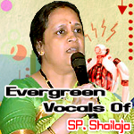 Evergreen Vocals Of SP. Shailaja songs
