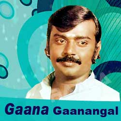 Gaana Gaanangal - Vijaykanth songs