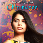 The Multifaceted Chinmayee songs