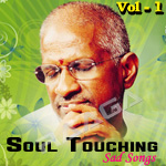 Soul Touching Sad Songs - Illayaraja (Vol 1) songs