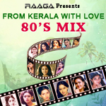 From Kerala With Love - 80s Mix songs