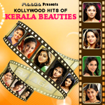 Kollywood Hits of Kerala Beauties songs