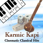 Karmic Kapi Cinematic Classical Hits songs