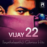 Vijay 22 - Ilayathalapathy's Glorious Hits songs