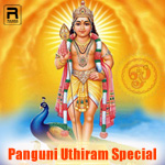 Panguni Uthiram Special songs