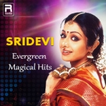 Sridevi Evergreen Magical Hits