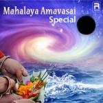 Mahalaya Amavasai Special songs