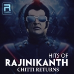 Hits Of Rajinikanth
