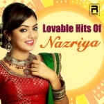 Lovable Hits Of Nazriya songs